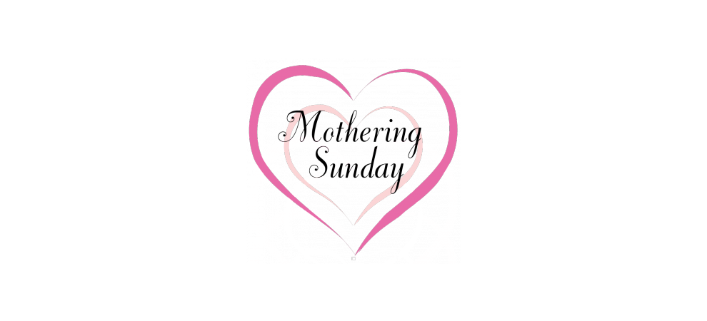 Mothering Sundays